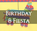 Birthday & Fiesta